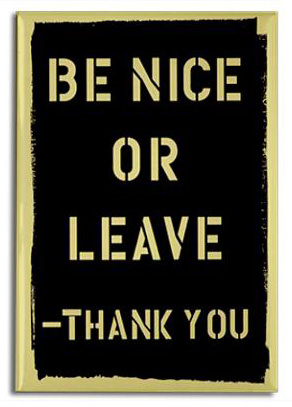 be_nice_or_leave_rectangle_magnet